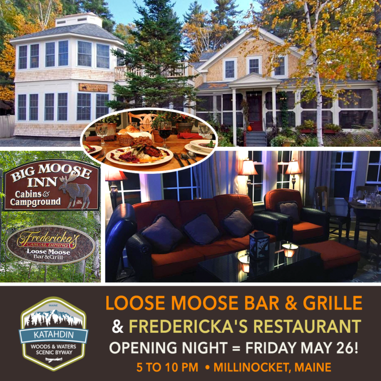 Loose Moose Bar & Grille and Fredericka's Restaurant are opening for the 2017 season