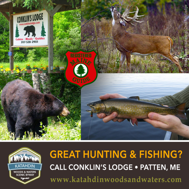 Conklin Lodge: Hunting and Fishing in Katahdin, near Patten Maine